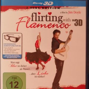 Flirting With Flamenco (3D Blu-ray)