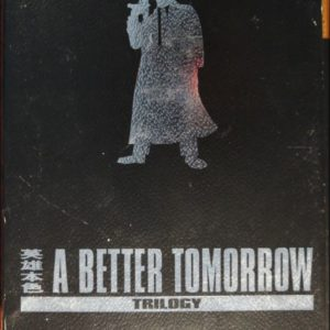 A Better Tomorrow Trilogy auf DVDs C